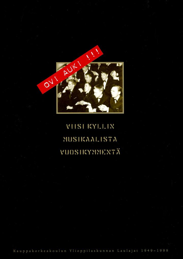 Ovi auki !!! - Viisi kyllin musikaalista vuosikymmentä -kirjan kuva.